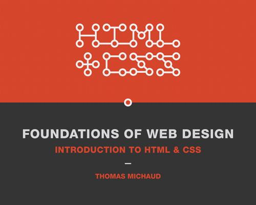 Foundations of Web Design By Michaud, Thomas