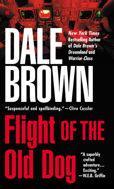 Flight of the Old Dog By Brown, Dale