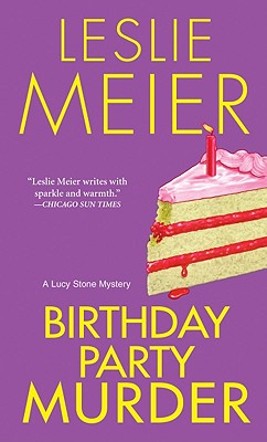 Birthday Party Murder By Meier, Leslie