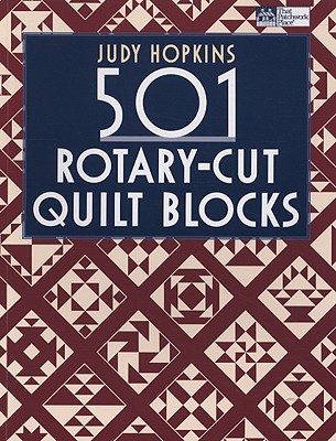 501 Rotary-Cut Quilt Blocks By Hopkins, Judy